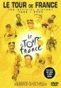 ツール・ド・フランス オフィシャル・ヒストリー 1903-2005