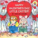 Little Critter: Happy Valentine's Day, Little Critter! LITTLE CRITTER HAPPY VALENTINE (Mercer Mayer's Little Critter (Paperback))