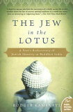 The Jew in the Lotus: A Poet''s Rediscovery of Jewish Identity in Buddhist India [ Rodger Kamenetz ]