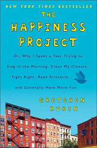 The_Happiness_Project��_Or��_Why