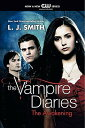 VAMPIRE DIARIES #01:THE AWAKENING(A) [ L.J. SMITH ]