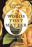 Words That Matter∶ A Little Book of Life Lessons[西洋书][Words That Matter: A Little Book of Life Lessons [ O the Oprah Magazine ]]