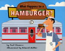 What Happens to a Hamburger? WHAT HAPPENS TO A HAMBURGER (Let's-Read-And-Find-Out Science: Stage 2 (Paperback))