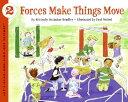 書, 雜誌, 漫畫 - Forces Make Things Move FORCES MAKE THINGS MOVE (Let's-Read-And-Find-Out Science: Stage 2 (Paperback)) [ Kimberly Bradley ]