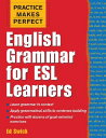 [洋]【送料無料】Practice Makes Perfect: English Grammar for ESL Learners[洋書]