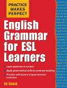[洋]【送料無料】Practice Makes Perfect: English Grammar for ESL Learners[洋書]