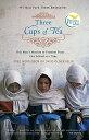 THREE CUPS OF TEA(B) [ GREG/RELIN MORTENSON, DAVID OLIVER ]