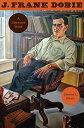 J. Frank Dobie: A Liberated Mind J FRANK DOBIE [ Steven L. Davis ]