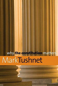 Why_the_Constitution_Matters
