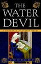 The Water Devil WATER DEVIL (Margaret of Ashbury Trilogy) [ Judith Merkle Riley ] align=