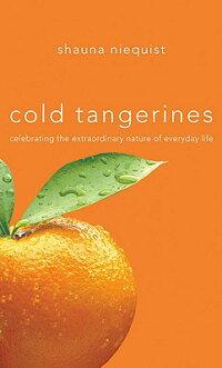 Cold_Tangerines��_Celebrating_t