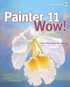 The Painter 11 Wow! Book [With CDROM] [ Cher Threinen-Pendarvis ]