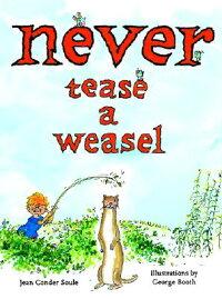 Never_Tease_a_Weasel