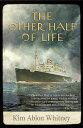 The Other Half of Life: A Novel Based on the True Story of the MS St. Louis[洋書]