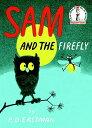 Sam and the Firefly SAM & THE FIREFLY (Beginner Books(r))