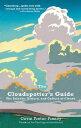 樂天商城 - The Cloudspotter's Guide: The Science, History, and Culture of Clouds CLOUDSPOTTERS GD [ Gavin Pretor-Pinney ]