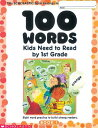 100 Words Kids Need to Read by 1st Grade: Sight Word Practice to Build Strong Readers 100 WORDS KIDS NEED TO Terry Cooper
