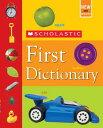 SCHOLASTIC FIRST DICTIONARY(H) [ JOHN BOLLARD ]