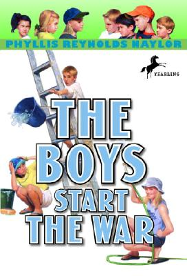 The Boys Start the War BOYS START THE WAR (Boy/Girl Battle (Paperback)) [ Phyllis Reynolds Naylor ]
