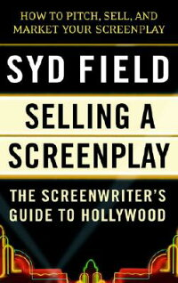Selling_a_Screenplay��_The_Scre