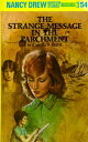 The Strange Message in the Parchment ND #054 STRANGE MESSAGE IN THE (Nancy Drew (Hardcover))