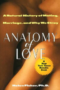 Anatomy_of_Love��_A_Natural_His