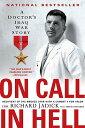 樂天商城 - On Call in Hell: A Doctor's Iraq War Story ON CALL IN HELL [ Richard Jadick ]