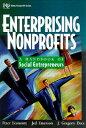 Enterprising Nonprofits: A Toolkit for Social Entrepreneurs[洋書]