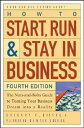 How to Start, Run, and Stay in Business: The Nuts-And-Bolts Guide to Turning Your Business Dre[洋書]