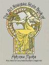 ART NOUVEAU STYLE BOOK OF ALPHONSE MUCHA [ ALPHONSE MUCHA ]