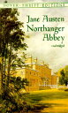 Northanger Abbey [ Jane Austen ]