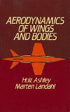 AERODYNAMICS OF WINGS AND BODIES [ HOLT ASHLEY ]