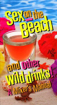 Sex_on_the_Beach_and_Other_Wil