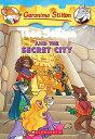 Thea Stilton and the Secret City: A Geronimo Stilton Adventure THEA STILTON & THE SECRET CITY (Geronimo Stilton: Thea Stilton..