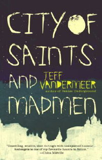 City_of_Saints_and_Madmen