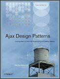 【】Ajax Design Patterns[洋書] [ Michael Mahemoff ]