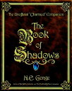 "The Book of Shadows: The Unofficial ""charmed"" Companion BK OF SHADOWS [ Ngaire E. Genge ]"