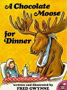 A Chocolate Moose for Dinner CHOCOLATE MOOSE FOR DINNER [ Fred Gwynne ...