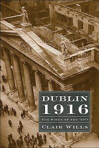 Dublin_1916��_The_Siege_of_the