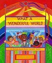 What a Wonderful World WHAT A WONDERFUL WORLD (Jean Karl Books (Hardcover))