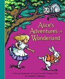 ALICE''S ADVENTURES IN WONDERLAND(POP-UP) [ ROBERT SABUDA ]