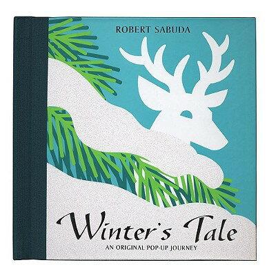 Winter's Tale: Winter's Tale POP UP-WINTERS TALE [ Robert Sabuda ]