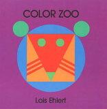 【】COLOR ZOO(BB) [ LOIS EHLERT ]