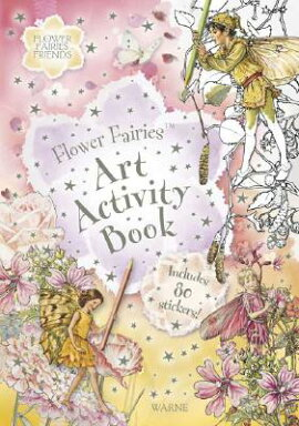 Flower Fairies Art Activity Book [With Stickers]