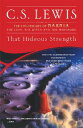 That Hideous Strength: A Modern Fairy-Tale for Grown-Ups THAT HIDEOUS STRENGTH (Space Trilogy (Paperback)) [ C. S. Lewis ]