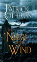 The Name of the Wind [ Patrick Rothfuss ]