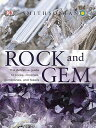 Rock and Gem: The Definitive Guide to Rocks, Minerals, Gemstones, and Fossils ROCK & GEM [ Ronald Bonewitz ]
