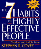 The 7 Habits of Highly Effective People [ Stephen R. Covey ]