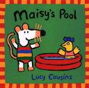 Maisy's Pool MAISYS POOL (Maisy Books (Paperback))