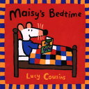 MAISY'S BEDTIME(P) [ LUCY COUSINS ]